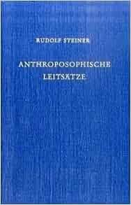 Anthroposophische leits tze der erkenntnisweg der - Anthroposophische mobel ...