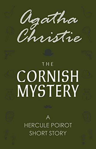 """In Agatha Christie's short story, """"The Cornish Mystery,"""" Poirot is asked to help a Cornwall woman who believes she is being poisoned by her husband. When Poirot and Hastings visit her home, they are shocked to find she has died. But is it really her ..."""