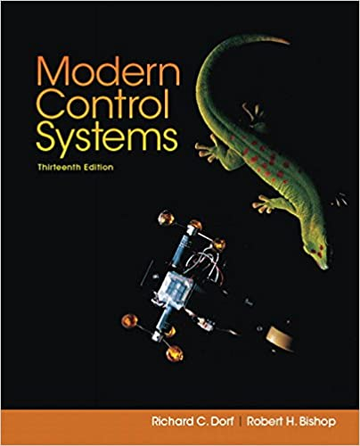 Modern Control Systems 13th Edition Dorf Richard C Bishop Robert H 9780134407623 Amazon Com Books