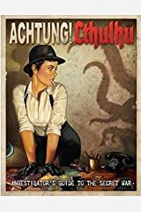Achtung! Cthulhu Investigator's Guide To The Secret War Hardcover