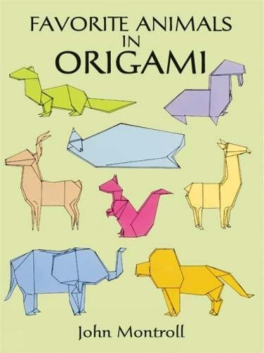 Favorite Animals in Origami (Dover Origami Papercraft)