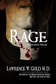 Rage: A Forensic mystery and suspense thriller by [Gold, Lawrence]
