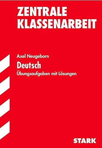 Training Deutsch Mittelstufe: Training Deutsch - Zentrale Klassenarbeit Baden-Württemberg