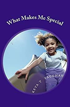 Amazon.com: What Makes Me Special eBook: keya vaughan ...