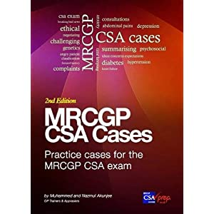 MRCGP CSA Cases:: Practice CSA Cases and Communication Skills for the MRCGP CSA Exam Paperback – 1 Oct. 2019
