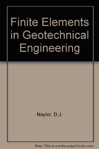 Finite Elements in Geotechnical Engineering