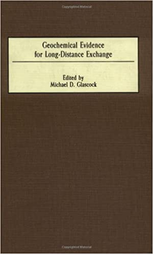 geochemical evidence for long distance exchange glascock michael