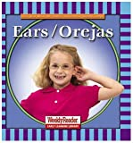 Ears/Orejas (Let's Read About Our Bodies) (English and Spanish Edition)