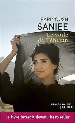 Le voile de Téhéran (2016) - Saniee Parinoush