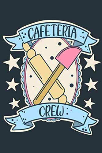 Cafeteria Crew: A Notebook Journal Inspired by Lunch Ladies
