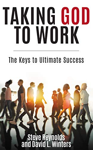 Pdf Spirituality Taking God to Work: The Keys to Ultimate Success