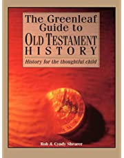 The Greenleaf Guide To Old Testament History