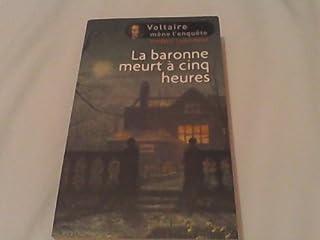 La baronne meurt à cinq heures, Lenormand, Frédéric