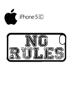 No Rules Rude Fresh Mobile Cell Phone Case Cover iPhone 5c Black