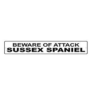 """Aluminum Metal Street Sign Sussex Spaniel Dog Beware of Funny and Novelty 18""""x4"""" 23"""