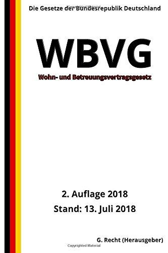 Wohn  Und Betreuungsvertragsgesetz   WBVG 2. Auflage 2018