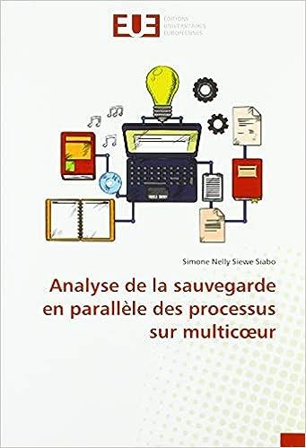 Téléchargez Analyse de la sauvegarde en parallèle des processus sur multicoeur EPUB gratuitement en Français