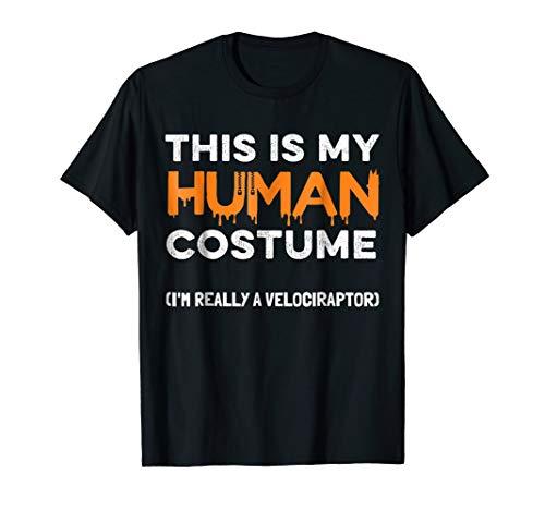 Halloween Velociraptor T-Shirt This My Human Costume -