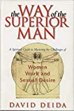 The Way of the Superior Man : A Spiritual Guide to