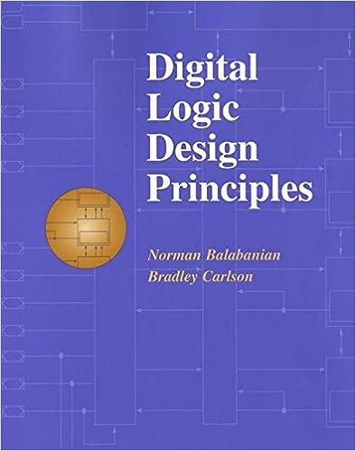 Digital Logic Design Principles Norman Balabanian Bradley Carlson