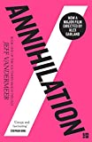 Annihilation (The Southern Reach Trilogy, Book 1) (Southern Reach Trilogy 1) by Jeff VanderMeer (2015-07-30)