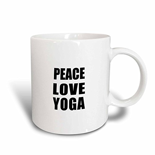 3dRose 184920_1 Peace Love And Yoga Ceramic Mug, 11 oz, White