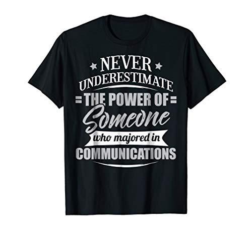 Communications Shirt for Men & Women - Never Underestimate!