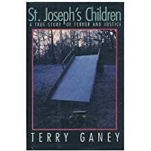 St. Joseph's Children: A True Story of Terror and Justice