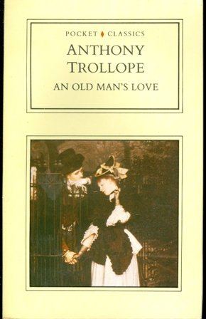 old mans love Anthony TROLLOPE product image