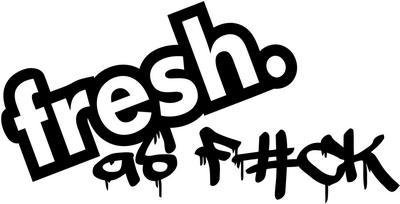 Decal Fresh (Fresh As Fuck JDM Vinyl Decal Sticker- 6