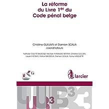 La réforme du Livre 1er du Code pénal belge (UB3 t. 70) (French Edition)