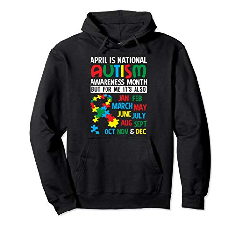 (April is National Autism Awareness Month Hoodie)
