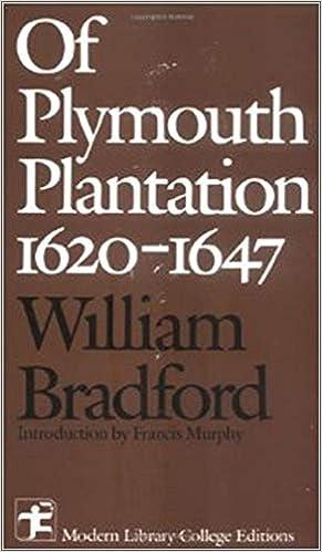 Read Of Plymouth Plantation 1620 1647 By William Bradford