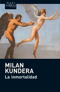 La inmortalidad par Kundera
