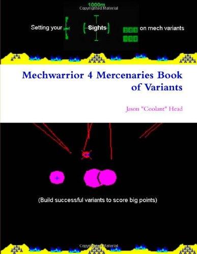 Mechwarrior 4 Mercenaries Book of Variants