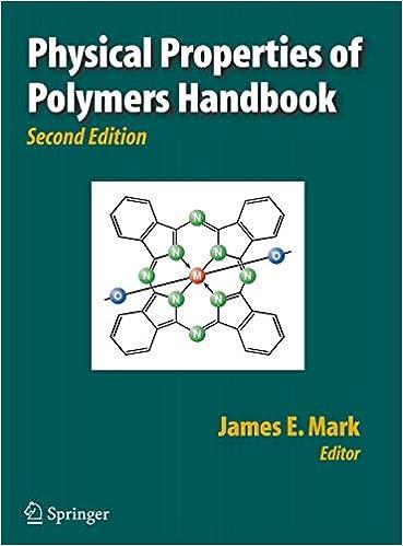 Physical Properties of Polymers Handbook: James E  Mark