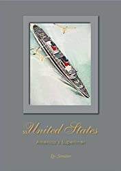 SS United States: America's Superliner
