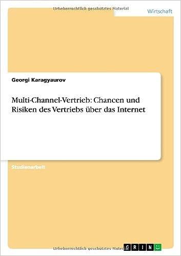 Book Multi-Channel-Vertrieb: Chancen und Risiken des Vertriebs über das Internet