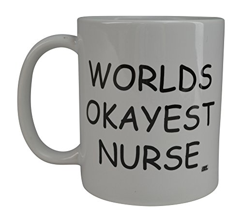 Rogue River Funny Coffee Mug Wolds Okayest Nurse Novelty Cup Great Gift Idea For Office Gag White Elephant Gift Humor (Nurse)