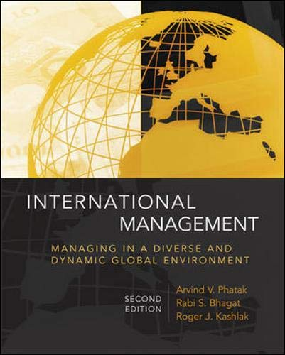 International Management: Managing in a Diverse and...