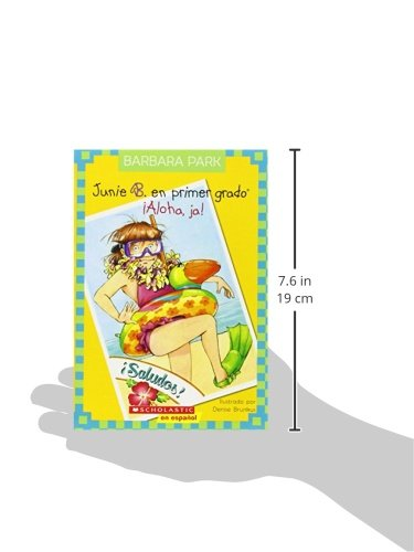Junie B. En primer gado: ¡Aloha, Ja!: (Spanish language edition of Junie B., First Grader: Aloha-ha-ha!) (Junie B. Jones) (Spanish Edition): Barbara Park: ...