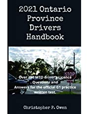 2021 Ontario Province Drivers Handbook: Over 290 MTO driver's Licence Questions and Answers for the official G1 practice written test.