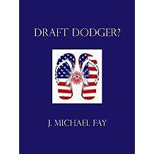 Draft Dodger?