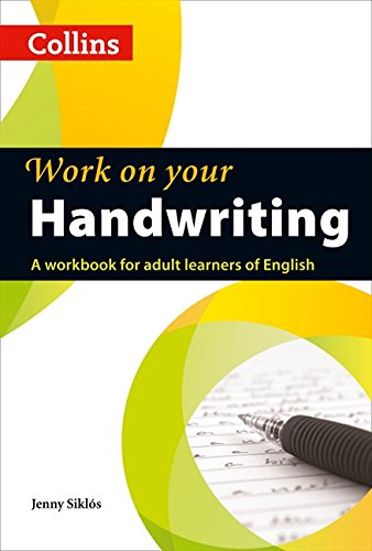 Work on Your Handwriting: A Workbook for Adult Learners of English pdf epub