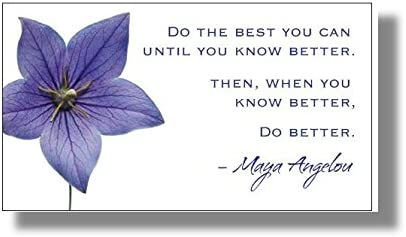Amazon Com Motivational Inspirational 50 Magnet Set Maya Angelou Quote Do Your Best Until You Know Better Then When You Know Better Do Better Motivational Gift Magnets For Home Office Or