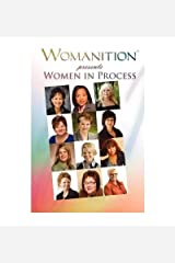 [(Womanition Presents Women in Process * * )] [Author: Gus Henne] [Feb-2009] Paperback