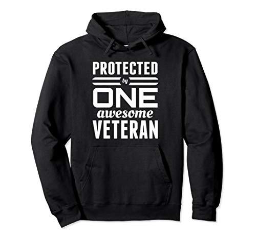 Protected by One Awesome Army Veteran Wife Hoodie