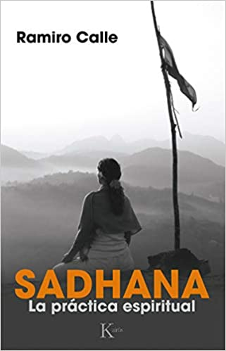 Sadhana. La Práctica Espiritual (Sabiduría perenne): Amazon ...