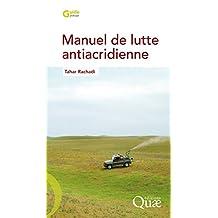 Manuel de lutte antiacridienne (Guide pratique)
