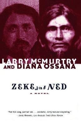 [ Zeke and Ned By McMurtry, Larry ( Author ) Paperback 2002 ] pdf